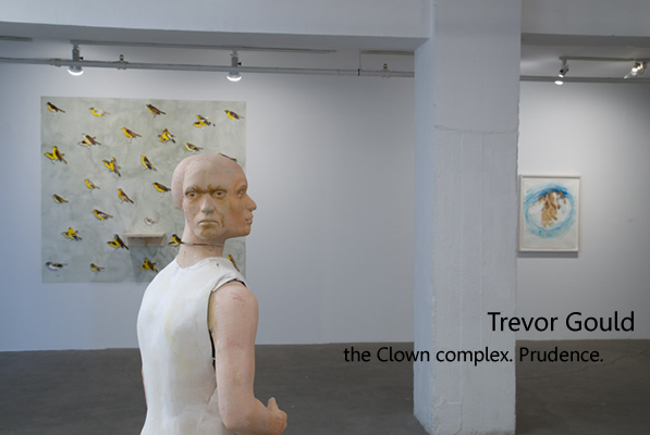 Trevor Gould: The Clown complex. Prudence